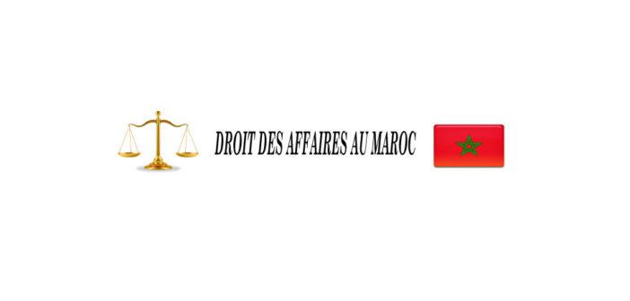 Droit des affaires au Maroc